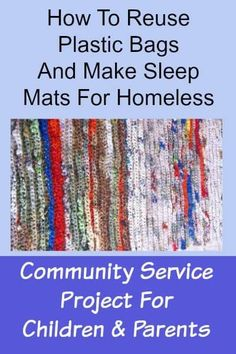Turning Plastic Bags Into Sleep Mats For Homeless - The Savvy Age Upcycle and recycle those plastic bags! How to reuse plastic bags and craft sleeping mats for homeless with plarn. Reuse Plastic Bags, Plastic Bag Crafts, Plastic Bag Crochet, Plastic Bottles, Plastic Spoons, How To Recycle Plastic, Fused Plastic, Plastic Recycling, Reduce Reuse Recycle