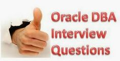 Database DBA: Oracle DBA Interview Questions- Exclusive tips and trick for clearing technical database administration interviews.
