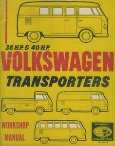36 H.P. & 40 H.P. Volkswagen Transporters Workshop Manual (1950-1962), Scientific Publications, Sydney, Australia, c. 1963.