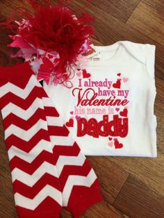 Daddy Is My Valentine Heart Onesie Red, Pink, Light Pink, Hot Pink