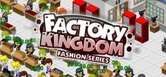 In Factory Kingdom a managing simulation game, the main aim of Factory Kingdom is to start your own clothing company and make it a huge success. Start with just a small floor space and enough money to employ just a few staff. Create work stations for them and watch the money start coming in. When you have money starts flowing you can start to expand, create more floor space and move in more workers, but don't forget to keep them happy and productive with restaurants, toilets  and more
