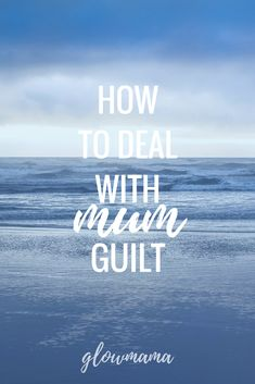 Mum Guilt: We've all felt it at some stage or another. Here's how to kick it to the curb. Embrace The Chaos, Keep It Cleaner, Stage, Felt, How To Get, Social Media, In This Moment, Blog, Beauty