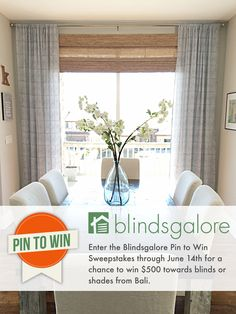 Win $500 for you Blinds and Shades in Blindsgalore's Pin to Win contest. Ends June 14, 2017