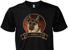German Shepherd What a Wonderful World Shirt