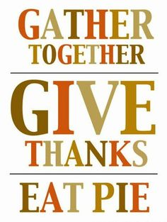 Thanksgiving - totally using this as my invitation.