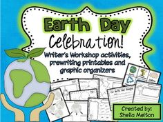 Writers Workshop activities and graphic organizers for Earth Day!