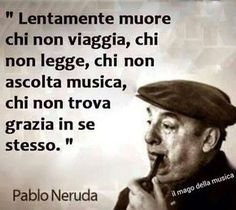 A me me piace o blues, Best Quotes, Love Quotes, Quotes Thoughts, Motivational Quotes, Inspirational Quotes, Italian Quotes, Italian Humor, Pablo Neruda, Magic Words