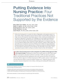 CE article: Evidence-based nursing practice is essential to the delivery of high-quality care that optimizes patients' out- comes. This article addresses 4 practice issues that, first, are within the realm of nursing and if changed might improve care of patients. #CE #Nursing