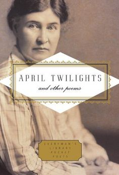 April Twilights and Other Poems (Everyman's Library Pocket Poets) by Willa Cather, http://www.amazon.com/dp/030796146X/ref=cm_sw_r_pi_dp_UxDurb0X0QNV9