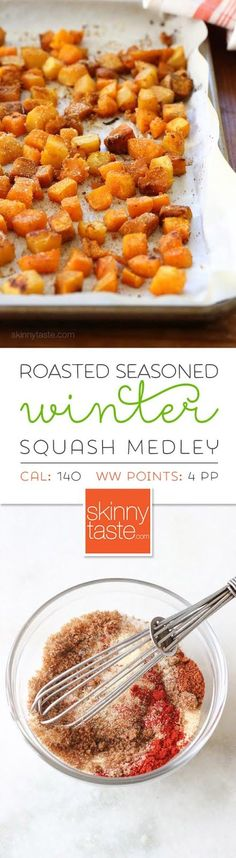Roasted Seasoned Winter Squash Medley – a sweet, savory, spicy combination!