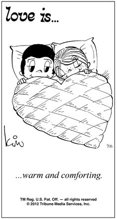 Love Is.warm and comforting. My grandma used to have tons of these Love is. Love Is Cartoon, Love Is Comic, Couple Cartoon, What Is Love, I Love You, My Love, Love My Husband, Love Notes, Love And Marriage