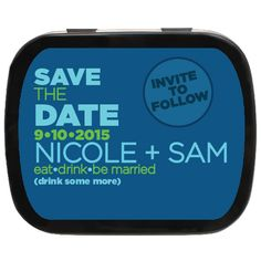 Drink Some More Personalized Save the Date Mint Tins #engaged #savethedate #partyfavors