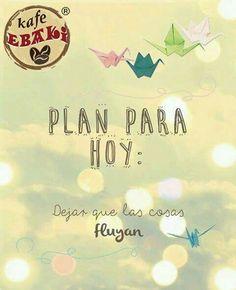 El plan para hoy es ... #AllYouNeedIsLove #BuenSabado #Desayuno #Breakfast #Yommy #ChaiLatte #Capuccino #Hotcakes #Molletes #Chilaquiles #Enchiladas #Omelette #Huevos #Malteadas #Ensaladas #Coffee #Caffeine #CDMX #Gourmet #Chapatas #Party #Crepas #Tizanas #SuspendedCoffees #CaféPendiente Twiitter @KafeEbaki Instagram kafe_ebaki