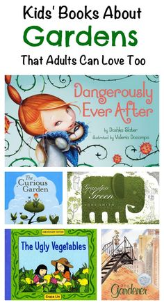 Lovely children's books about gardens and gardening, great for spring - or as a gift for a grownup gardener you know!