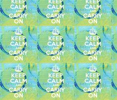 Keep Calm Mixed Media Blues and Greens fabric by angelandspot on Spoonflower - custom fabric