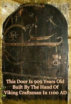 This Door Is 909 Years Old - Built By The Hand Of Viking Craftsman In 1100 AD. Crafting was one of the past times for the vikings, one amazing craft by a viking was this door that survived through the years. Cool Doors, Unique Doors, Porte Cochere, Norse Vikings, Ancient Vikings, Iron Age, Interesting History, Door Knockers, Doorway
