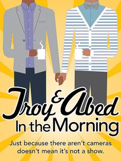 Thank you to Jordan A. for this photo… Troy and Abed in the morning!