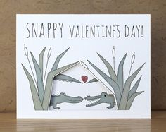 Funny Valentine's Day card - Snappy Valentine's Day card with alligators
