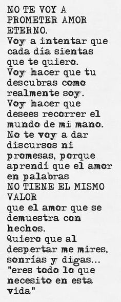 Love no te prometo amor. The Words, More Than Words, Frases Love, Foto Transfer, Love Phrases, Spanish Quotes, Spanish Phrases, Favorite Quotes, Me Quotes