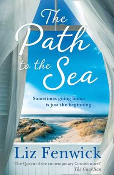 Books Of All Kinds Review: The Path to the Sea by Liz Fenwick