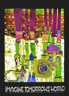Imagine Tomoorrow's World (Green) Friedensreich Hundertwasser Kunstdruk
