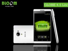 Bloom Smartphone GLOBE  4.5 Lite  For more details visit the website:  http://www.bloommobiles.com