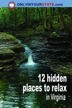 Travel | Virginia | Attractions | Things To Do | Sites | Activities | Explore | Hidden Places | Relax | Natural Attractions