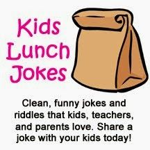 Kids Lunch Jokes...laughter is the best medicine!