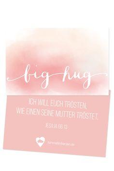 """Bibelvers auf der Mutmachkarte: """"Gott spricht: Ich will euch trösten, wie einen seine Mutter tröstet."""" - Jesaja 66,13"""