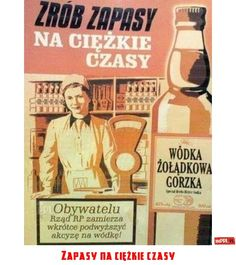 Zapasy na ciężkie czasy Polish Posters, Vintage Graphic Design, Vintage Posters, Retro Posters, Illustrations And Posters, Caricature, Childhood Memories, Funny Quotes, Memes