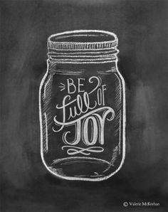 Be Full Of Joy Mason Jar Art Chalkboard Art by LilyandVal,