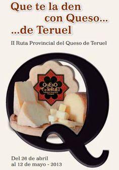 II Ruta del queso de Teruel.  Cheese rout around the world of CHEESE