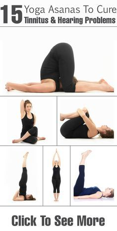 15 Yoga Asanas To Cure Tinnitus & Hearing Problems :  Check out the best 15 tinnitus yoga poses & breathing techniques to combat the condition.