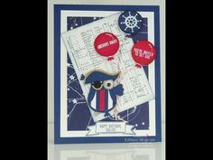 Learn how to make this fun masculine pirate birthday card. Using the Settin' Sail and The Open Sea stamp sets and Owl Builder punch from Stampin Up by Kathleen Wingerson   www.kathleenstamps.com
