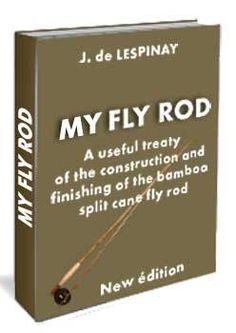Bamboo fly rod making-How To Make A Bamboo Fly Fishing Rod - Complete Guide.  www.digitalbookshops.com #Sport  #Outdoor #Nature