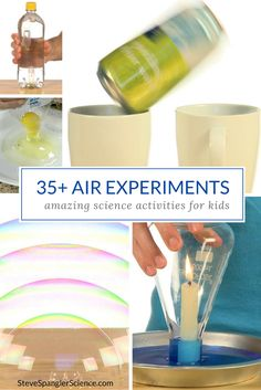 35+ Air Science Experiments for Kids! When you explore the properties of air, you discover that air occupies space, has weight and exerts pressure.