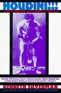 Houdini!!!: The Career of Ehrich Weiss : American Self-Liberator, Europe's Eclipsing Sensation, World's Handcuff King & Prison Breaker by Kenneth Silverman http://www.amazon.com/dp/0060169788/ref=cm_sw_r_pi_dp_ddN5wb1PE4440