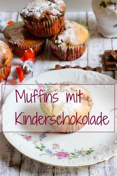 Recipe for Muffins with Kinderschokolade - it´s so yummy!