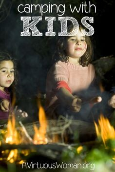 6 Reasons Why I Love Camping with Kids | A Virtuous Woman #camping