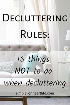 declutter 15 decluttering rules that are helpful while decluttering your home. These decluttering rules, can help make decluttering faster, easier and less painful. Declutter Bedroom, Declutter Your Mind, Declutter Your Home, Organizing Your Home, Organizing Tips, Organising, Cleaning Tips, Clutter Organization, Home Organization Hacks