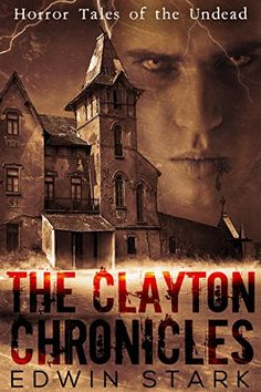 The Clayton Chronicles by Edwin Stark http://www.amazon.com/dp/B0145TY49E/ref=cm_sw_r_pi_dp_S8wTwb14MDX7Y