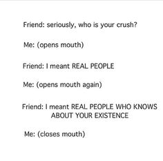 ....Uh, no one...of course I don't... have a crush... On a um... fictional character... *coughs* Fred Weasley
