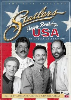 I want a  Statler Brothers - 4th of July Celebration / http://www.holidaygoodness.com/statler-brothers-4th-of-july-celebration/
