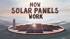 Discover how a solar panel works. This TED-Ed video examines how solar panels convert solar energy to electrical energy. #STEMSupporters