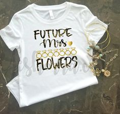Hey, I found this really awesome Etsy listing at https://www.etsy.com/listing/505505159/future-mrs-t-shirt-engagement-shirt
