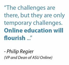Philip Regier, the VP and Dean of ASU Online: His view on Online Education. #eLearning #ASU