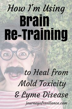 Brain Power: How I'm Using Brain Re-Training to Heal from Toxic Mold Exposure: A look at DNRS and the Gupta Programme. Chronic Fatigue, Chronic Illness, Adrenal Fatigue, Chronic Pain, Toxic Mold Symptoms, Mold Exposure, Fitness Motivation, Limbic System, Psychological Stress