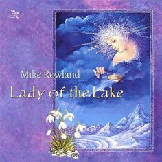 Lady of the Lake (Mike Rowland) | Reiki Nuevo