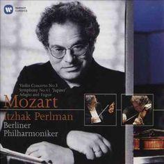 Itzhak Perlman - Mozart: Violin Concerto No. 3; Jupiter Symphony