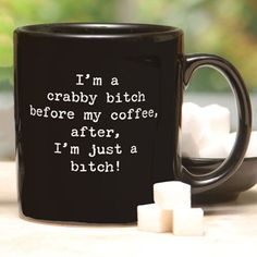 Crabby Bitch Mug.       Stoneware mugs remind everyone around you exactly what they're in for if they approach you before you've have our daily dose of caffeine.